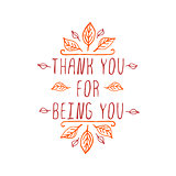 Thank you for being you - typographic element