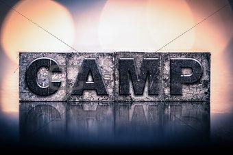 Camp Concept Vintage Letterpress Type