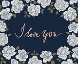 Hand drawn card with light roses on dark blue background and handlettering