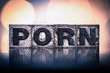 Porn Concept Vintage Letterpress Type