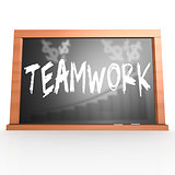 Black board with teamwork word