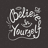 Believe in yourself handwritten design