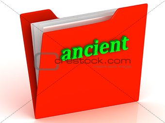 ancient - bright green letters on a gold folder
