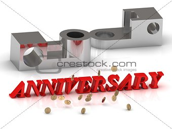 ANNIVERSARY- inscription of red letters and silver details