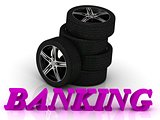 BANKING- bright letters and rims mashine black wheels