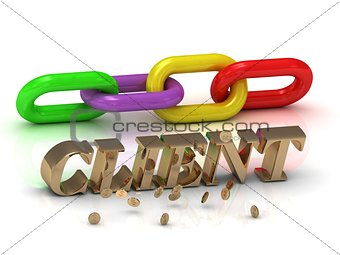 CLIENT- inscription of bright letters and color chain