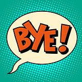Goodbye bye comic bubble text