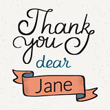 Thank you dear Jane handwritten design