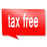 Tax free word on red speech bubble
