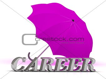 CAREER- inscription of silver letters and umbrella