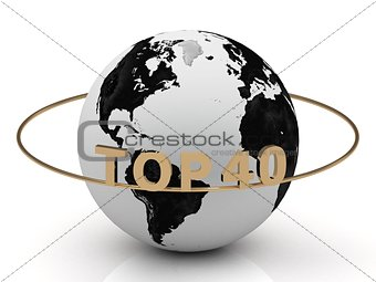 TOP 40 on a gold ring around the earth