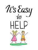 It is easy to help charity quote with happy kids