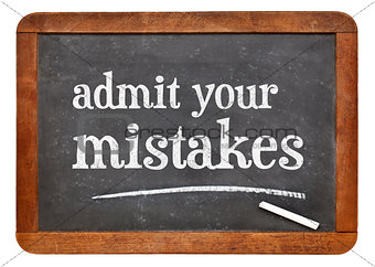 Admit your mistakes - blackboard