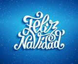 Feliz navidad lettering. Merry Christmas greetings