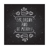 Eat, drink and be merry - typographic element