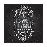 Christmas is all around - typographic element