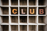 Club Concept Wooden Letterpress Type in Draw