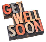 Get well soon wishes in wood type