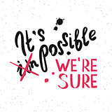 It is possible we are sure