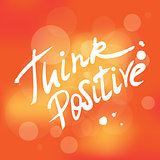 Think positive handwrittent design element
