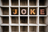Joke Concept Wooden Letterpress Type in Draw