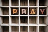Pray Concept Wooden Letterpress Type in Drawer