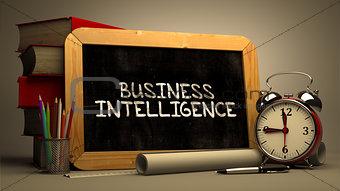 Business Intelligence Handwritten on Chalkboard.