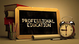 Professional Education Concept Hand Drawn on Chalkboard.