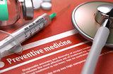 Preventive Medicine. Medical Concept.