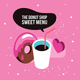 Sweet menu Delicious dessert chocolate donut syrup coffee set background
