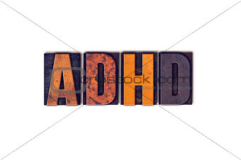 ADHD Concept Isolated Letterpress Type