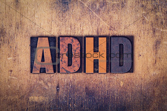 ADHD Concept Wooden Letterpress Type
