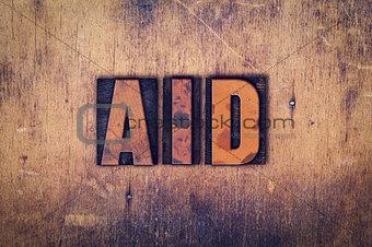 Aid Concept Wooden Letterpress Type
