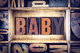 Baby Concept Letterpress Type