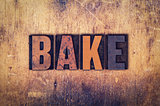 Bake Concept Wooden Letterpress Type