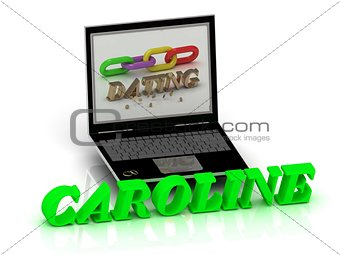 CAROLINE- Name and Family bright letters near Notebook
