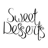 Sweet desserts phrase isolated on white background