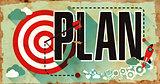 Plan on Grunge Poster.