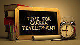 Time for Career Development - Motivation Quote.