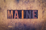 Maine Concept Wooden Letterpress Type
