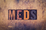 Meds Concept Wooden Letterpress Type