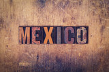 Mexico Concept Wooden Letterpress Type