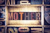 Mother Concept Letterpress Type