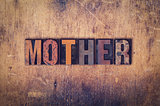 Mother Concept Wooden Letterpress Type
