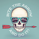 Hipster skull with geek sunglasses and arrow. Bite the arrow idiom t-shirt. Cool motivation poster design. Apparel shop logo label.