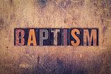 Baptism Concept Wooden Letterpress Type