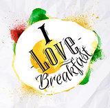 Eggs I love breakfast