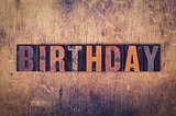Birthday Concept Wooden Letterpress Type