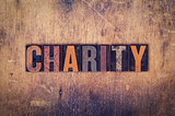Charity Concept Wooden Letterpress Type
