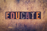 Educate Concept Wooden Letterpress Type